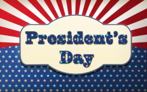 President Day Holiday 2020 is on Monday, Feb. 17