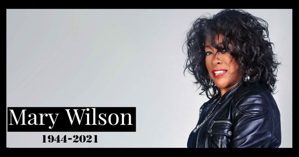 A founding and key member of The Supremes Mary Wilson's cause of death is still behind shadows